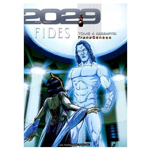 TransGenèse, Fides : 2029-2034, Tome 4 : Redemptio