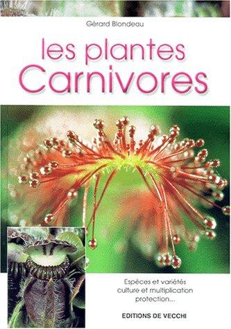 Les plantes carnivores par Gérard Blondeau