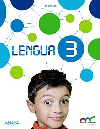 Lengua 3 (Con Lecturas: Los misterios de Lupas 3) (Aprender es crecer en conexión)