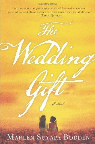 The Wedding Gift por Marlen Suyapa Bodden