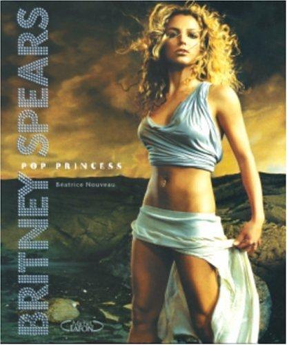 Britney Spears : Pop princess