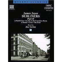 Dubliners: Part 2 (Modern Classics)