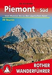 Piemont Süd: Vom Monviso bis zu den Ligurischen Alpen. 50 Touren (Rother Wanderführer)