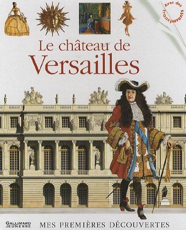 Le château de Versailles par Collectif