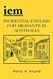 Best Iem - Iem: Incidental English for Migrants in Australia – Review
