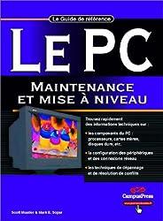 Le PC : Maintenance et mise à niveau