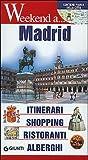 Scarica Libro Madrid Itinerari shopping ristoranti alberghi Ediz illustrata (PDF,EPUB,MOBI) Online Italiano Gratis