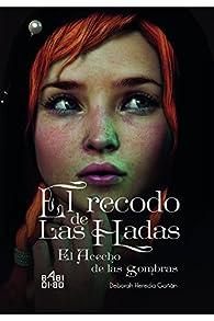 El recodo de las hadas: el acecho de las sombras par Deborah Heredia Gañán