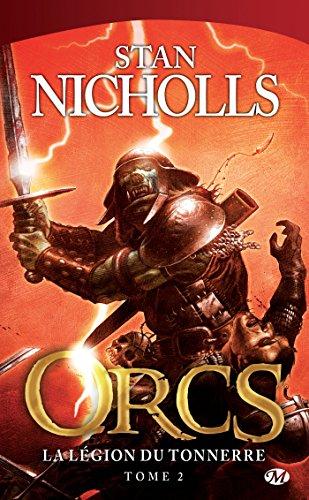 La Légion du tonnerre: Orcs, T2