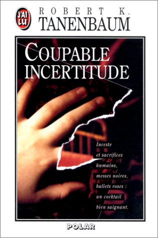 Coupable incertitude par Robert K. Tanenbaum