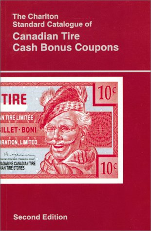 the-charlton-standard-catalogue-of-canadian-tire-cash-bonus-coupons