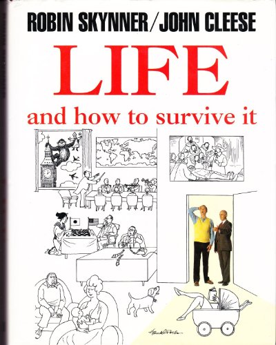 Life, and How to Survive it por Robin Skynner