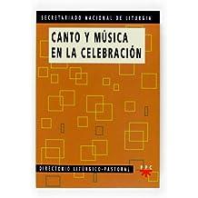 Canto Y Música En La Celebración (Documentos)