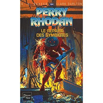 Perry Rhodan, numéro 164 : Le Repaire des Symbiotes