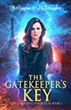 The Gatekeeper's Key (A Spellbound Consortium Book 2)