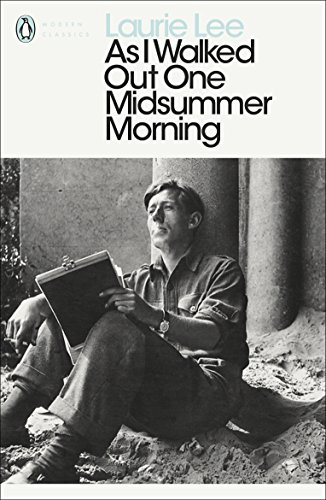 As I Walked Out One Midsummer Morning (Penguin Modern Classics) (English Edition) por Laurie Lee