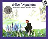 Miss Rumphius: Story and Pictures (Picture Puffin Books)