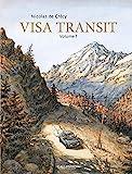 Visa transit. 1 | Crécy, Nicolas de (1966-....). Auteur