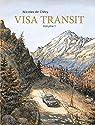 Visa Transit, tome 1 par Nicolas De Crécy