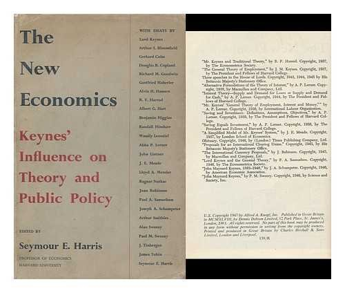 The New Economics : Keynes' Influence on Theory and Public Policy / Edited with Introductions by Seymour E. Harris