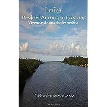LOIZA, Desde el Ancon a tu corazon