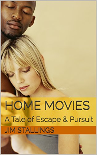 ebook: Home Movies: A Tale of Escape & Pursuit (Enigmatic Short Fictions Book 7) (B01C3HKKSE)