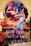 KATY PERRY : PART OF ME ? Imported Movie Wall Poster Print ? 30CM X 43CM