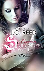 Surrender your Love - Ergeben (Love Trilogie 1)