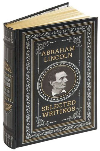 Abraham Lincoln: Selected Writings (Barnes & Noble Leatherbound Classics)