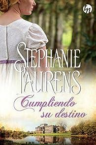 Cumpliendo su destino par Stephanie Laurens