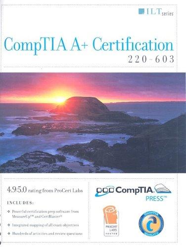 Comptia A+ Certification: 220-603 (ILT)