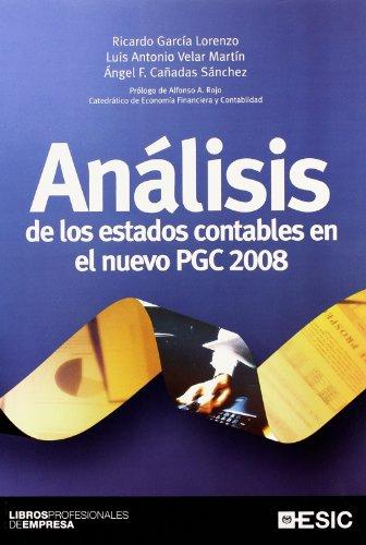 Análisis de los estados contables en el nuevo PGC 2008 (Libros profesionales)