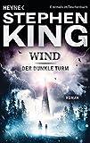 Wind: Roman (Der dunkle Turm, Band 8)