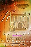 A Million Suns (Across the Universe)