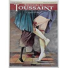 Souvenirs de Toussaint, tome 2 : Pied de bouc