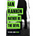 Rather Be the Devil (Inspector Rebus 21) (English Edition)
