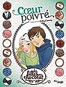 Les filles au chocolat, BD tome 9 : Coeur poivré  par Cassidy
