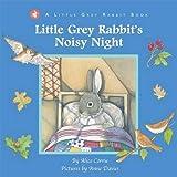 Little Grey Rabbit: Little Grey Rabbit's Noisy Night