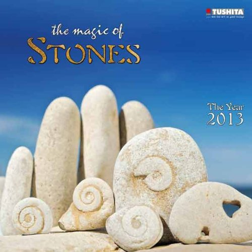 The Magic of Stones 2013. Mindful edition: 16 Monats-Kalender (Mindful Editions)