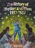The History Of Rhythm & Blues 1952-1957