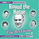 Round the Horne: v. 3: The Very Best Episodes (BBC Radio Collection)