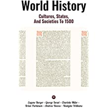World History: Cultures, States, and Societies to 1500 (English Edition)