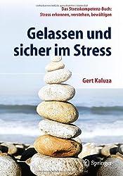 Gelassen Und Sicher Im Stress: Das Stresskompetenz-buch: Stress Erkennen, Verstehen - Korr. Aufl.