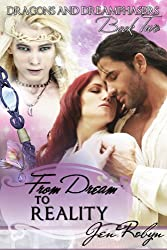 From Dream to Reality (Dragons and Dreamphasers, Book 2) (English Edition)
