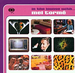 Mel Torme - In the Lounge with Mel Torme