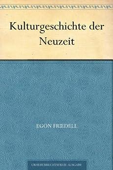 Kulturgeschichte der Neuzeit von [Friedell, Egon]