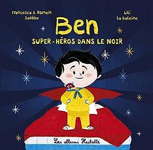 """Afficher """"Ben, super-héros dans le noir"""""""