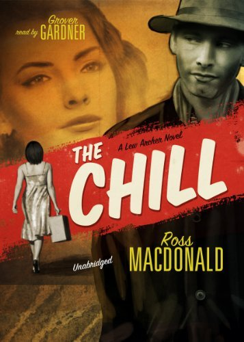 The Chill (A Lew Archer Novel) by Ross MacDonald (2010-06-01)