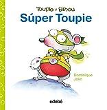 Super Toupie (Toupie y Binou)