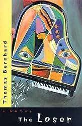 The Loser: A Novel (Phoenix Fiction) by Thomas Bernhard (1996-10-29)